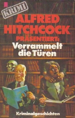 Alfred Hitchcock präsentiert: Verrammelt die Türen