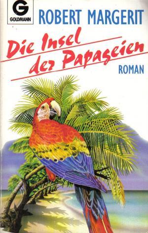 Die Insel der Papageien.