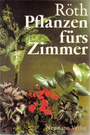 Pflanzen f rs zimmer j rgen r th buch gebraucht for Pflanzen zimmer