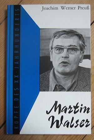Martin Walser (Serie: Köpfe des XX.Jahrhunderts, Bd.69)