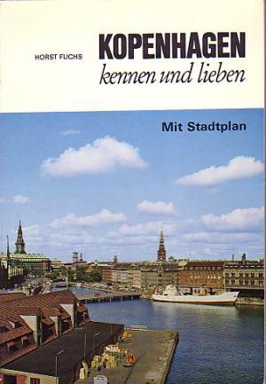 Kopenhagen kennen und lieben
