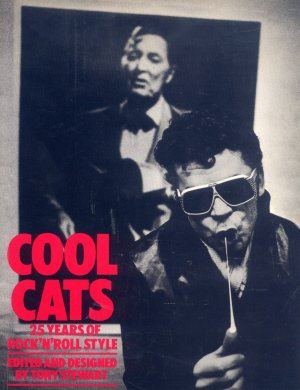 Bildtext: COOL CATS - 25 YEARS OF ROCK 'N' ROLL STYLE von Tony Stewart, Ian Dury, Paul Weller, Cynthia Rose, Paul Morley, Paul Du Noyer, ANTON CORBIJN, PETER ANDERSON