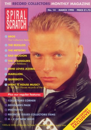 Bildtext: Spiral Scratch Magazin Nummer 14  März 1990    Meteors, Bad Religion, Rezillos, Stranglers,Bros,Paul McCartney, Gene Loves Jezebel, Marillion, Quireboys von SPIRAL SCRATCH