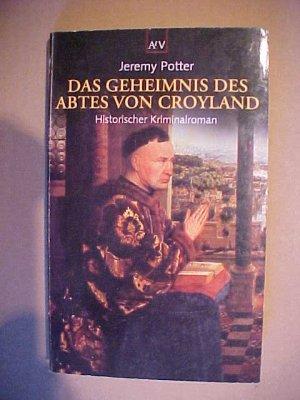 Aufbau-Taschenbücher  1371 Das  Geheimnis des Abtes von Croyland : historischer Kriminalroman. .