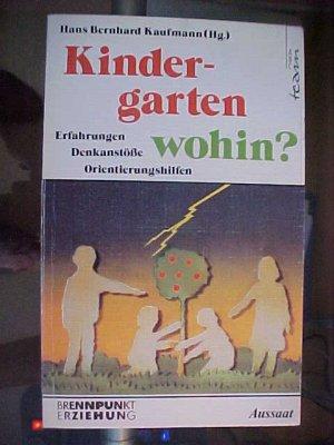 ABC-team  495 : Brennpunkt Erziehung  Kindergarten - wohin? : Erfahrungen - Denkanstösse - Orientierungshilfen. .