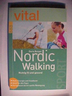 Rororo  61950 : rororo SportVital  Vital: Nordic Walking : richtig fit und gesund  mehr Energie und Ausdauer  ideal für die Figur  gut gelaunt durch sanfte Bewegung. .