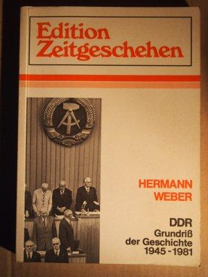 Edition Zeitgeschehen  DDR, Grundriss der Geschichte : 1945 - 1981.