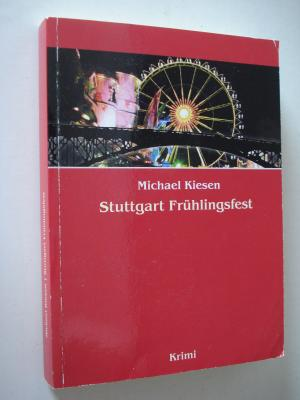 Stuttgart Frühlingsfest. Krimi. TB