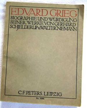 Edvard Grieg. - Biographie und Würdigung seiner Werke. - No. 3206