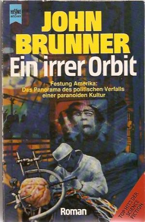 John Brunner - Ein irrer Orbit