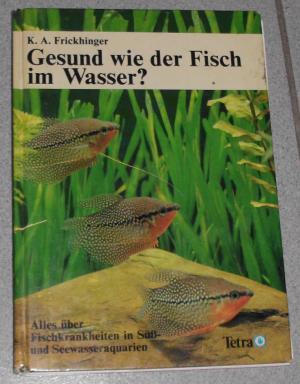 Gesund wie der Fisch im Wasser