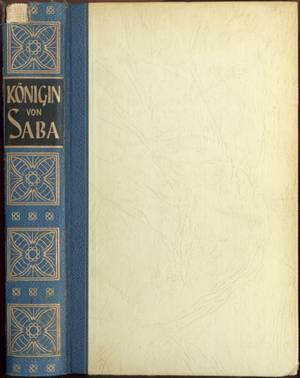 Die Königin von Saba / Geheimnisvoller Orient