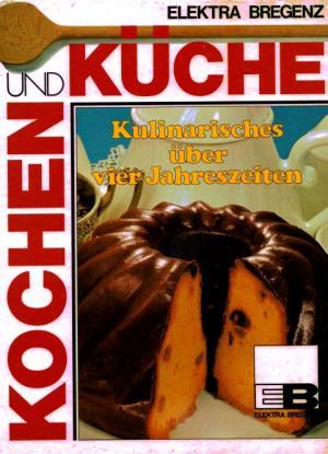 """Kochen und Küche - Kulinarisches über vier Jahreszeiten"""" – Buch ..."""
