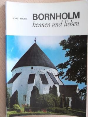 Bornholm kennen und lieben - Die vielen Gesichter einer Ferieninsel