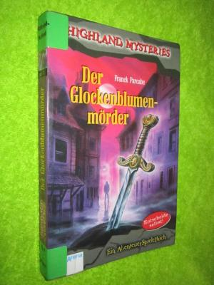 Highland Mysteries Der Glockenblumenmörder Ein Abenteuerspielbuch