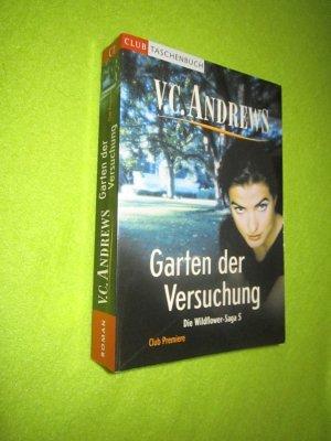 Die Wildflower Saga  5 / Garten der Versuchung