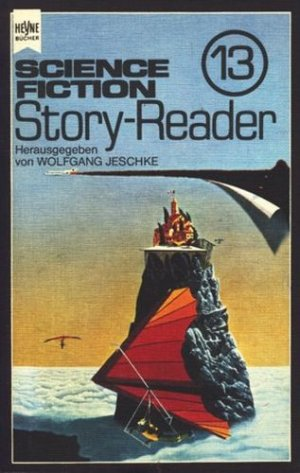 Wolfgang Jeschke (Hg.) - Science Fiction Story Reader 13