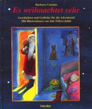 Es Weihnachtet Sehr Geschichten Und Gedichte Für Die Adventszeit