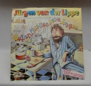 Guten Morgen Liebe Sorgen Wie Wir Männer So Sind Vinyl Single