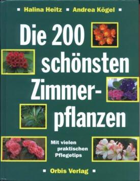 isbn 3572007879 die 200 sch nsten zimmerpflanzen neu gebraucht kaufen. Black Bedroom Furniture Sets. Home Design Ideas