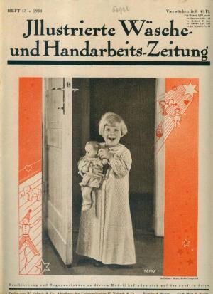 Illustrierte Wäsche- und Handarbeits-Zeitung - Heft 13/1938 ...