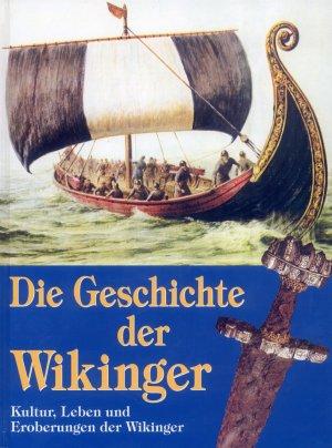 Bildtext: Die Geschichte der Wikinger: Kultur, Leben und Eroberungen der Wikinger von Angus Konstam