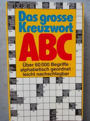 """""""Das grosse Kreuzwort ABC"""" aus 1980 zum Nachschlagen/Sonderausgabe/Taschenbuch/303 Seiten/Buch und Zeit Verlagsgesellschaft Köln"""
