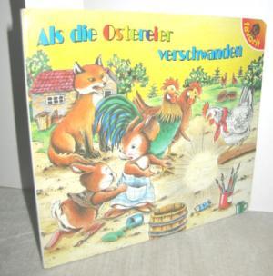 Als die Ostereier verschwanden (Bilderbuch)
