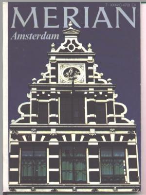 Amsterdam - MERIAN - Das Monatsheft der Städte und Landschaften Jg. 31 - XXXI