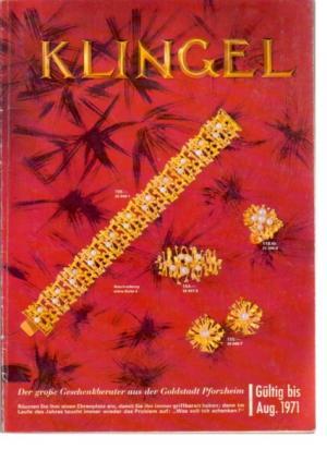 b23918707d gebrauchtes Buch – – Klingel Goldstadt Pforzheim Gültig bis Aug. 1971[SW: Katalog  vergrößern