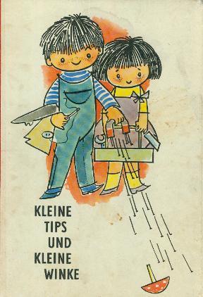 Kleine Tips und kleine Winke - Bilderbuch in Versen