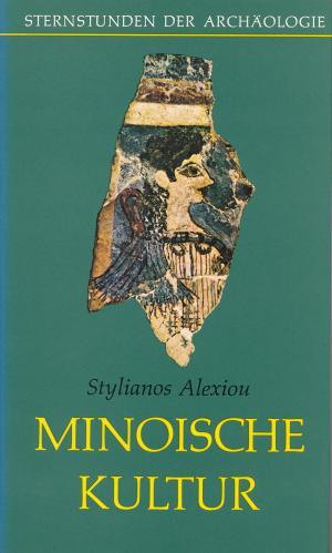 gebrauchtes Buch – Stylianos Alexiou – Minoische Kultur