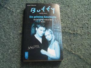 Buffy - die geheime Geschichte - Das Tor zu einer anderen Welt - zweites Buch