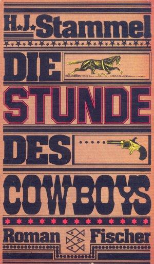 Bildtext: Die Stunde des Cowboys von H.J. Stammel
