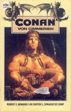 Bildtext: Conan von Cimmerien von Howard, Robert E Camp, L Sprague de Carter, Lim