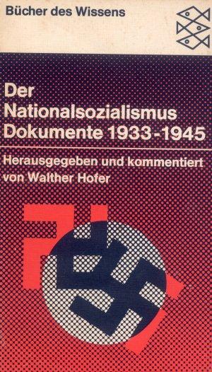 Bildtext: Der Nationalsozialismus, Dokumente 1933-1945 von Walther Hofer