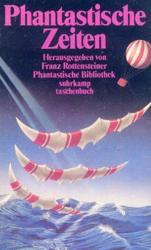 Bildtext: Phantastische Zeiten von Rottensteiner, Franz