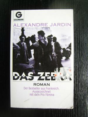 Das zebra alexandre jardin buch gebraucht kaufen for Alexandre jardin books
