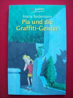 Pia und die Graffiti-Geister. (Tb)