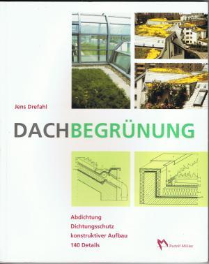 Dachbegrunung Jens Drefahl Buch Gebraucht Kaufen A02bqqsl01zzx