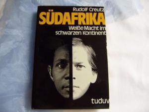 Südafrika. Weiße Macht im schwarzen Kontinent