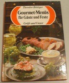 Gourmet Menüs für Gäste und Feste