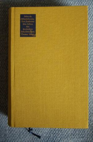 Der Zauberer : das Leben des deutschen Schriftstellers Thomas Mann  erster Teil 1875 bis 1918. Band 2 - Mendelssohn, Peter de