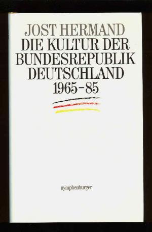 Die Kultur Der Bundesrepublik Deutschland 1965 Bis 1985