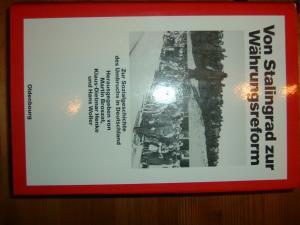 Von Stalingrad zur Währungsreform Zur Sozialgeschichte des Umbruchs in Deutschland