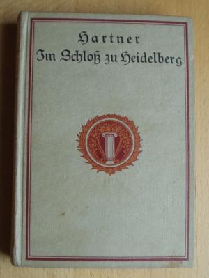 Im Schloß zu Heidelberg