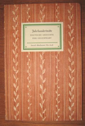 Jahrhundertmitte Deutsche Gedichte Der Gegenwart Insel Bücherei Nr 618