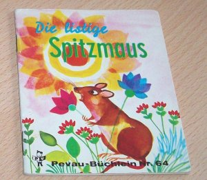 Die listige Spitzmaus - PV Pevau-Büchlein Nr. 64