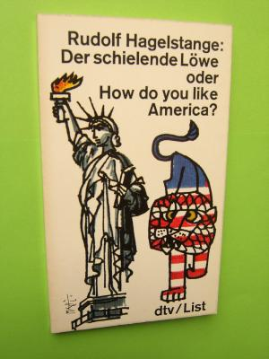 Der schielende Löwe oder How do you like America?