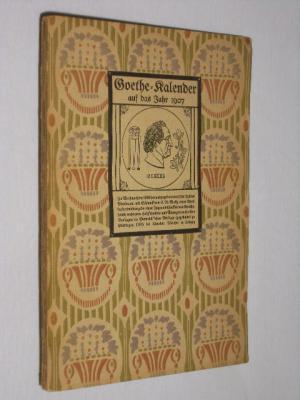 goethe kalender auf das jahr 1907 goethe otto julius. Black Bedroom Furniture Sets. Home Design Ideas